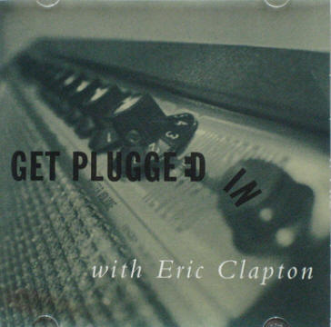 Get Plugged In With Eric Clapton